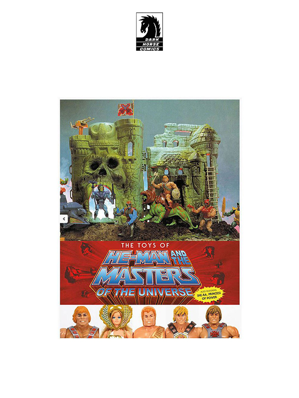 Dark horse Masters of the Universe The Toys of He-Man and The MOTU English Version Art Book