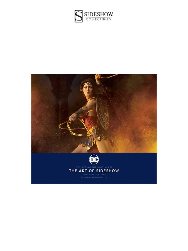 Sideshow DC Collecting The Multiverse The Art of Sideshow Book